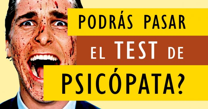 Test de personalidad eres un psicopata